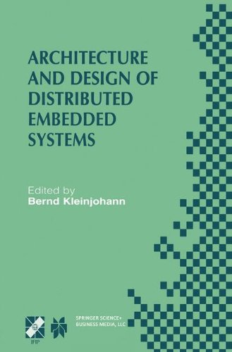 Architecture and Design of Distributed Embedded Systems: IFIP WG10.3/WG10.4/WG10.5 International Workshop on Distributed and Parallel Embedded Systems ... in Information and Communication Technology) by Brand: Springer