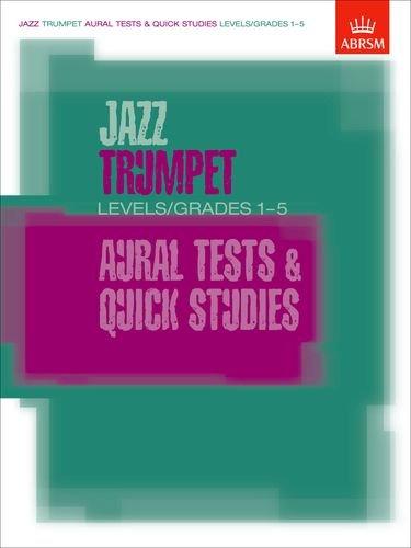 Download JAZZ TRUMPET AURAL TESTS AND QUICK STUDIES BOOK           LEVELS/GRADES 1-5 (Jazz Horns) pdf epub