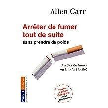 Arrêter de fumer tout de suite ! (Evolution t. 14477) (French Edition)