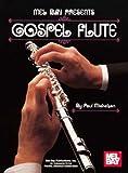 Gospel Flute, Paul Mickelson, 0786605057