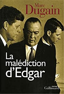 La malédiction d'Edgar : roman, Dugain, Marc