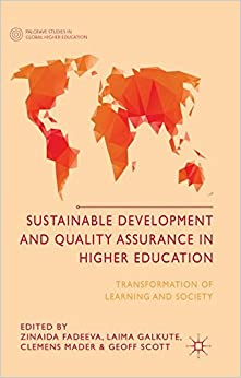 Book Sustainable Development and Quality Assurance in Higher Education: Transformation of Learning and Society (Palgrave Studies in Global Higher Education)