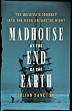 Madhouse at the End of the Earth: The Belgica's
