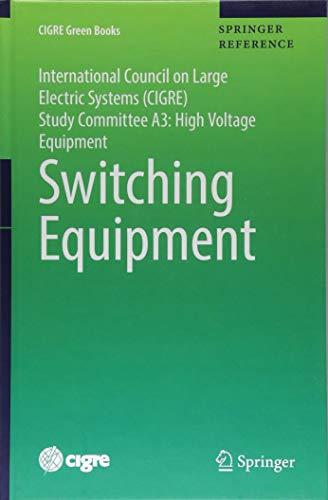 Switching Equipment (CIGRE Green Books) ()