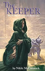 The Keeper (The Endless Chronicles) (Volume 1)