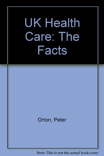 UK Health Care:The Facts