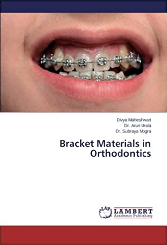 Bracket Materials in Orthodontics