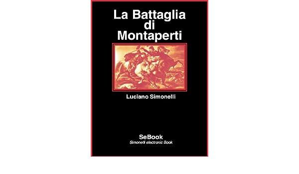 La Battaglia di Montaperti (Italian Edition)