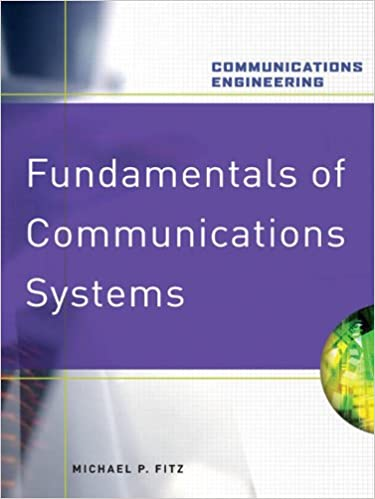 Fundamentals of communications systems communications engineering fundamentals of communications systems communications engineering hardcover michael p fitz ebook amazon fandeluxe Image collections