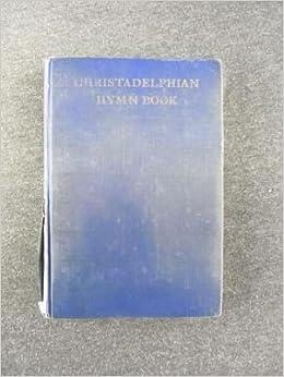 Christadelphian Hymn Book