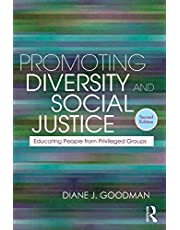 Promoting Diversity and Social Justice: Educating People from Privileged Groups, Second Edition