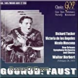Charles Gounod: Faust [New Orleans -- February 26, 1953: Richard Tucker, Victoria De Los Angeles, Nicola Moscona, Henri Noel, Cecilia Ward, Maria Mayhoff, Don Bernard; New Orleans Symphony Orchestra and Chorus; Walter Herbert, Conductor]