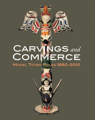 Download Carvings and Commerce: Model Totem Poles, 1880-2010 ebook