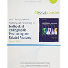 Mosby's Radiography Online for Textbook of Radiographic Positioning and Related Anatomy (User Guide and Access Code)