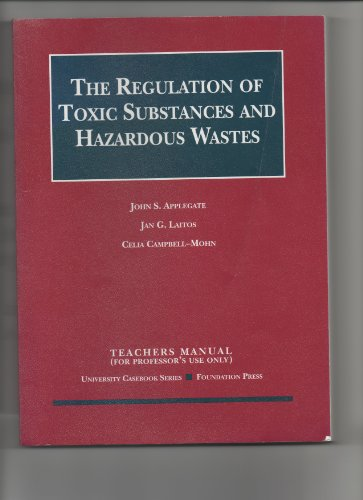 Teacher's Manual to The Regulatin of Toxic Substances and Hazardous Wastes