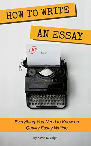 Amazoncom How To Write An Essay Everything You Need To Know On  How To Write An Essay Everything You Need To Know On Quality Essay Writing  By Proposal Essay Sample also Examples Of A Proposal Essay  Do My Assignment Cheap