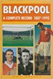 Blackpool: A Complete Record, 1887-1992 by Roy Calley front cover
