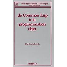 De Common Lisp a la Programmation Objet (traite des Nouvelles Tec