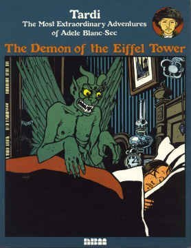 The Demon of the Eiffel Tower: The Most Extraordinary Adventures of Adele Blanc-Sec