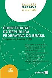 Constituição da República Federativa do Brasil - Coleção Saraiva de Legislação