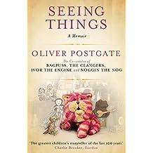Seeing Things: A Memoir