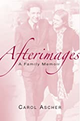 Afterimages: A Family Memoir Hardcover