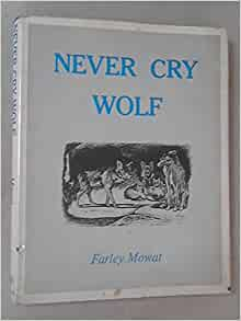 """a book report on never cry wolf a novel by farley mowat Mr mowat was widely known for a 1963 book, """"never cry wolf,"""" in which he   wrote both novels and nonfiction for half a century, turning out 45 books and  in  a review of mr mowat's follow-up book, """"the desperate people,""""."""
