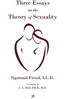 three essays on the theory of sexuality sigmund freud james three essays on the theory of sexuality