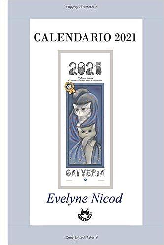 Calendrier Tempo 2021 Calendario 2021 (Italian Edition): Nicod, Evelyne, Pardi, Rodolfo