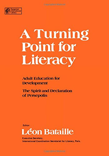 A Turning Point for Literacy: Adult Education for Development : The Spirit and Declaration of Persepolis : Proceedings o