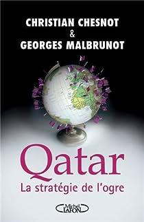 Qatar. Les secrets du coffre-fort par Chesnot