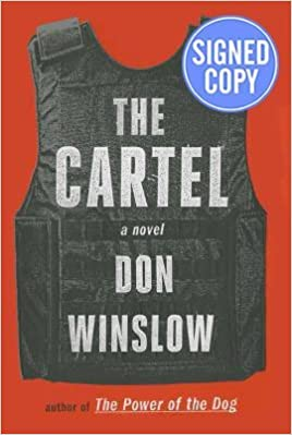 The Cartel - Signed/Autographed Copy: Don Winslow ...