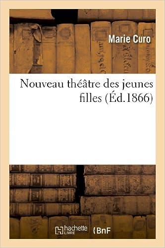 Livres Nouveau théâtre des jeunes filles pdf, epub ebook
