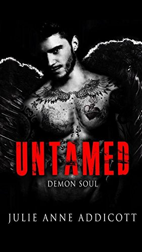 Untamed: Demon Soul by [Addicott, Julie Anne]
