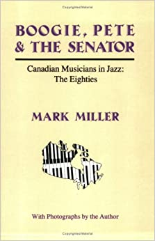 ?TOP? Boogie, Pete & The Senator: Canadian Musicians In Jazz : The Eighties. Torii Charters Capitan accident reported markers