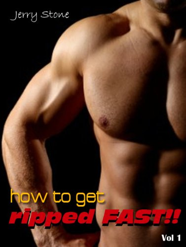 Amazon Com How To Get Ripped Fast Ebook Jerry Stone Kindle Store