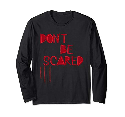 Don't Be Scared Spooky Scary Blood Stain Halloween T-Shirt -