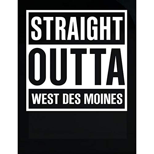Inked Creatively Straight Outta West Des Moines City Sticker]()