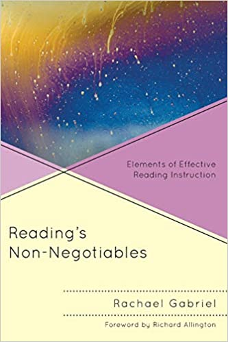 Amazon com: Reading's Non-Negotiables: Elements of Effective