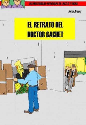 Descargar Libro El Retrato Del Doctor Gachet Jorge Arnanz