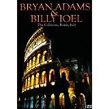 Bryan Adams & Billy Joel - At The Coliseum