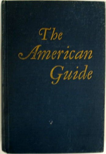 The American Guide: A Source Book and Complete Travel Guide for the United States in Four Volumes (American Guide Series, Volumes 1-4)