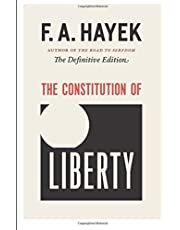 The Constitution of Liberty: The Definitive Edition (Volume 17)