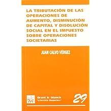 La tributación de las operaciones de aumento , disminución de capital y disolución social en el Imp. Operaciones Societarias