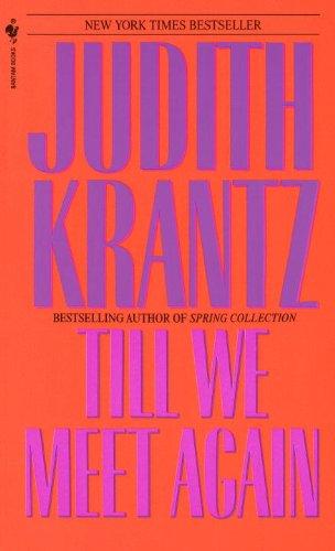 Till We Meet Again by Judith Krantz