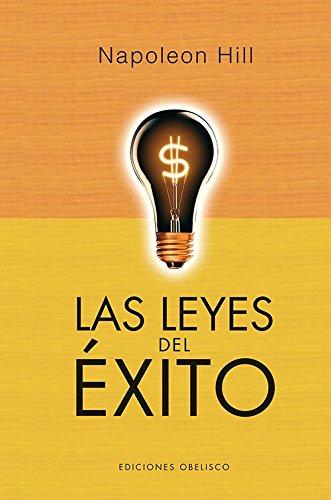 Las leyes del exito (volumen completo) (Spanish Edition) [Napoleon Hill] (Tapa Dura)