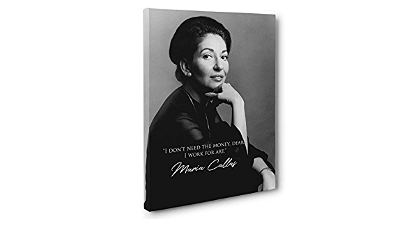 Maria Callas Motivational Quote Canvas Wall Art
