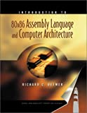 Introduction to 80x86 Assembly Language and Computer Architecture, Detmer, Richard C., 0763717738