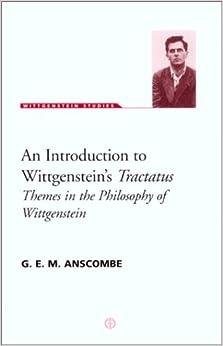 An Introduction to Wittgenstein's Tractatus (Wittgenstein Studies)