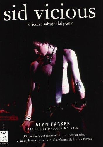 Descargar Libro Sid Vicious Alan Parker